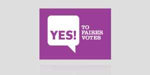 Yes! to fairer votes
