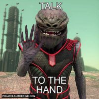 An alien, with hand raised: subtitled 'Talk to the hand'