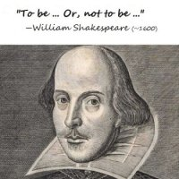 A picture of William Shakespeare with the quote 'To be, or not to be'