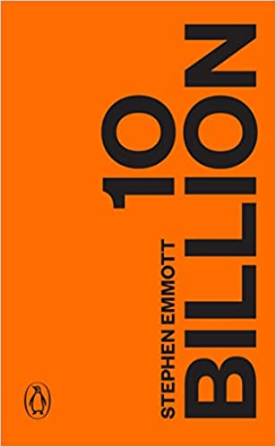 Cover art for 'Ten Billion' by Stephen Emmott