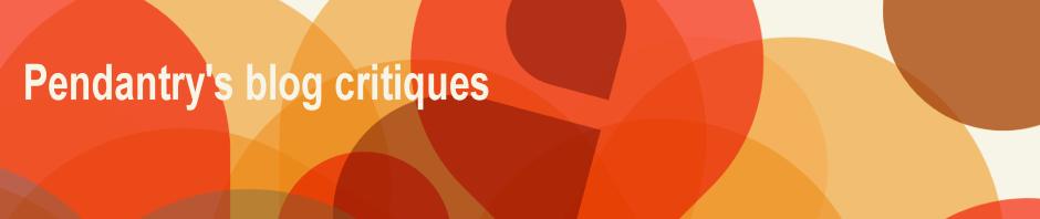 Pendantry's Blog Critiques banner