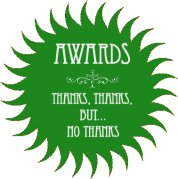 Awards: Thanks, thanks, but... no thanks