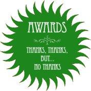 Awards: Thanks, thanks, but... no thanks