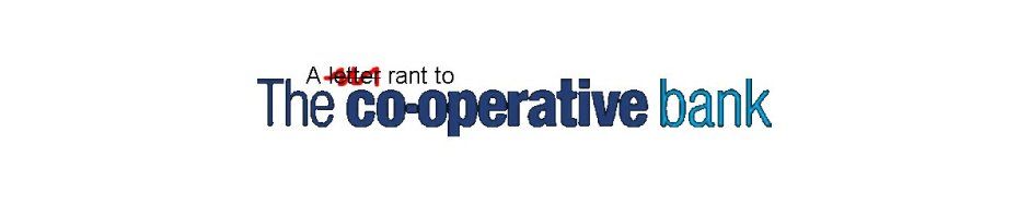 A rant to The Co-operative Bank